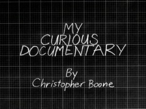 Curious-My Curious Documentary