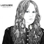 EYW-Anxiety, Ladyhawke