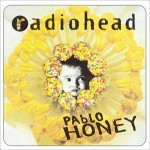 EYW-Pablo Honey, Radiohead