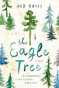Book cover of The Eagle Tree by Ned Hayes