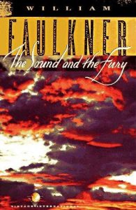 Faulkner, William - The sound and the fury